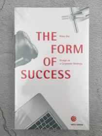 The Form of Success - Design as a Corporate Strategy (Designing Success)