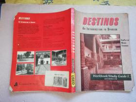 Destinos an tntroduction to spanish  workbook/study guide 1【实物拍图 有水渍 笔迹】