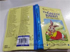 原版英法德意等外文书 The Greedy Rabbit and Other Stories ENID BLYTON AWARD PUBLICATIONS 2012年 32开硬精装