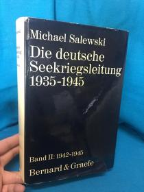 Die deutsche Seekriegsleitung 1935-1945【德国海战,1935-1945】