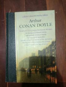 英文原版 Arthur Conan Doyle: The Complete Sherlock Holmes 福尔摩斯探案集 (精装)