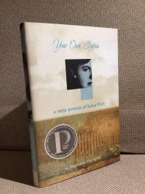Your Own, Sylvia: A Verse Portrait of Sylvia Plath锛堛�婃櫘鎷夋柉璇楅�夈�嬶紝鐗瑰埆鐨勯�夋湰锛岀簿瑁呭甫鎶ゅ皝锛�