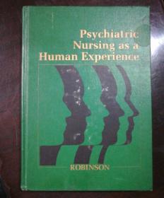 Psychiatric Nursing as a Human Experience