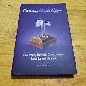 CADBURYS PURPLE REIGN:THE STORY BEHIND CHOCOLATES BEST-LOVED BRAND