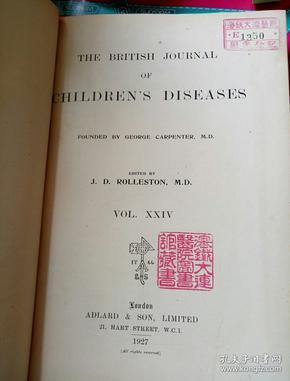南满洲沈铁大连医院馆藏医学史料 the British journal of children,s diseases 1927