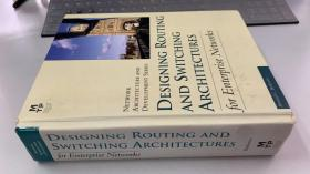 DESIGNING ROUTING AND SWITCHING ARCHITECTURES