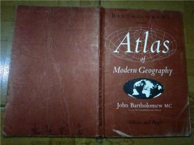 原版英文地图 THE ADVANCED ATLAS OF MODERN GEOGRAPHY JOHN C.BARTHOLOMEW,M.A,F.R.S.E.OLIVER AND BOYD LIMITED 1967年 8开硬精装