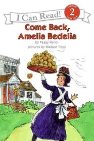 Come Back, Amelia Bedelia (I Can Read, Level 2)回来吧,阿米莉亚·贝迪利亚