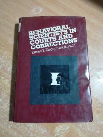 BEHAVIORAL  SCIENTISTS IN COURTS  AND CORRECTIONS
