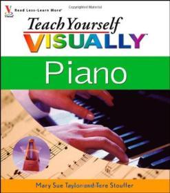 英文原版书  Teach Yourself VISUALLY Piano 2006 Mary Sue Taylor  (Author), Tere Stouffer Drenth (Author)