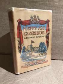 Happy and Glorious: a Dramatic Biography锛堝姵浼︽柉路璞柉鏇笺�婂揩涔愯�屽厜鑽c�嬶紝E.H.Shepard鎻掑浘锛屽竷闈㈢簿瑁呴毦寰楀甫鎶ゅ皝锛�1943骞磋�佺増鏈級