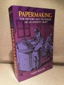 Papermaking: The History and Technique of an Ancient Craft