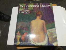 De Cezanne a Matisse Chefs doeuvre de la fondation Barnes (法文版)12开精装