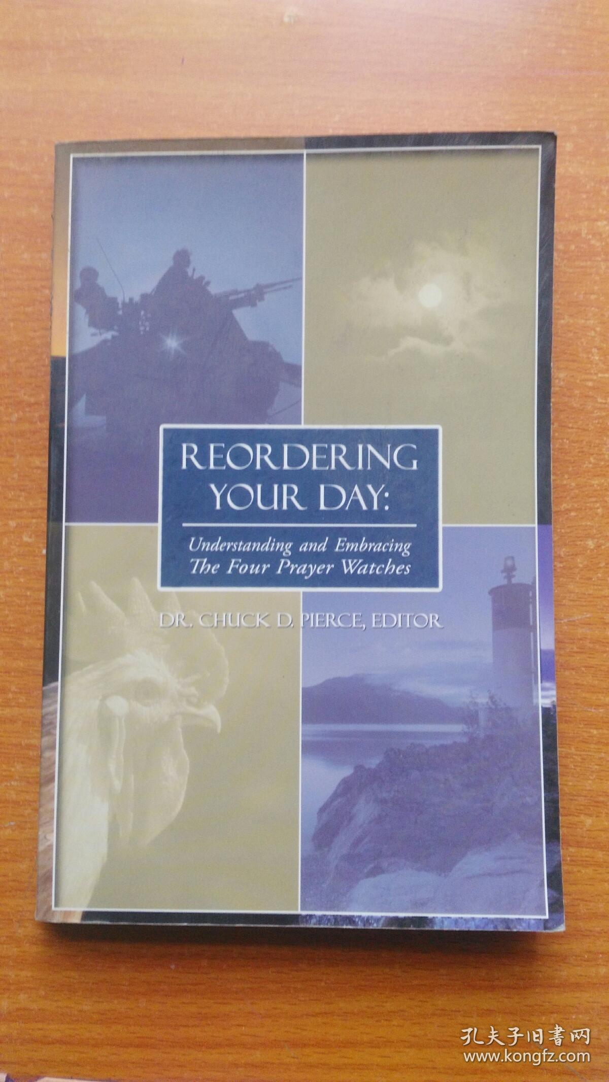 Reordering Your Day!: Understanding and Embracing the Four Prayer Watches