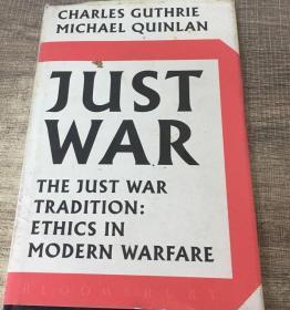 【精装英文原版】英国原总参谋长著《现代军事伦理》Just War: the just war tradition, ethics in modern warfare