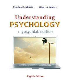 英文原版书 Understanding Psychology MyLab Edition Hardcover –(8th Edition) 2008 by Charles G. Morris Professor Emeritus (Author), Dr. Albert A. Maisto (Author)