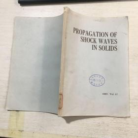 PROPAGATION OF SHOCK WAVES IN SOLIDS激波在固体中的传播(英文)