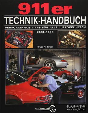 Das 911er Technikhandbuch: Performance-Tipps für alle luftgekühlten Porsche 911