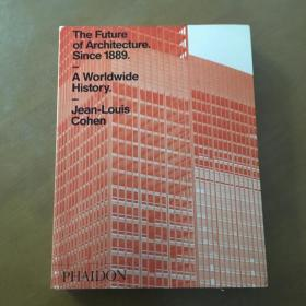 The Future of Architecture Since 1889: A Worldwide History,1889年以来建筑的未来:世界历史(英文原版)