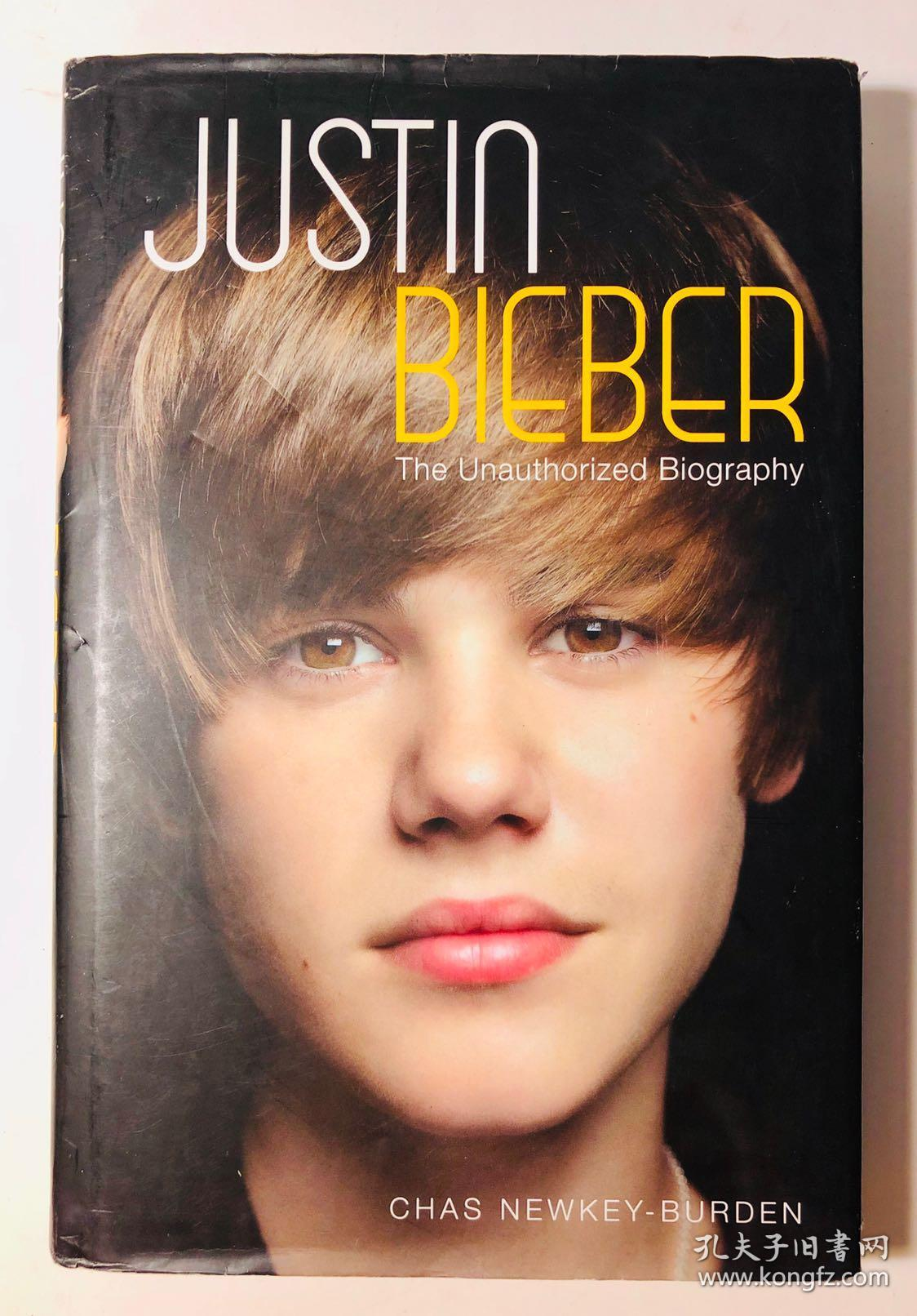 JUSTIN BIEBER (The Unauthorized Biography)