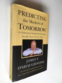 Predicting the Markets of Tomorrow: A Contrarian Investment Strategy for the Next Twenty Years 精装英文原版 (参考译名:预测明日市场-未来二十年投资策略)