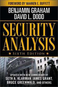 Security Analysis:Sixth Edition, Foreword by Warren Buffett