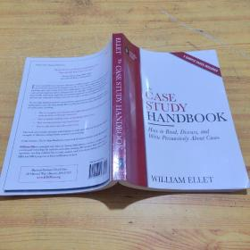 The Case Study Handbook:How to Read, Discuss, and Write Persuasively About Cases