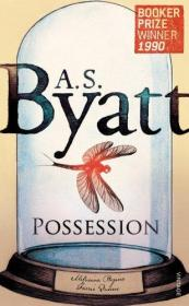 英文原版书 Possession: A Romance  / 正版小说 Paperback – 2009 by A S Byatt  (Author)