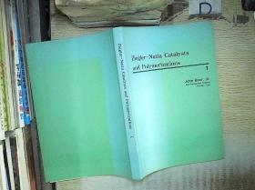 ZIEGLER-NATTA  CATALYSTS  AND  POLYMERIZATIONS
