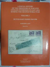 A POSTAL HISTORY OF THE PRISONERS OF WAR AND CIVILIAN INTERNEES IN EAST ASIA DURING THE SECOND WORLD WAR 2【英文原版】