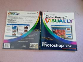 Teach Yourself VISUALLY  Adobe Photoshop CS2【实物拍图 品相自鉴 无盘】英文版