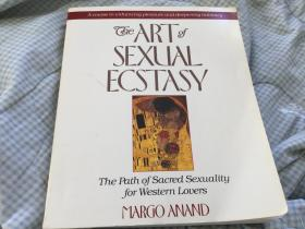 The Art of Sexual Ecstasy: The Path of Sacred Sexuality for Western Lovers 性消魂的艺术,1990老版,插图本,450页2磅余,九品,孔网唯一