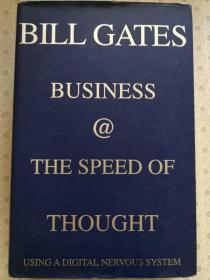 Business  @ The Speed of Thought  Using A Digital Nervous System   Bill Gates