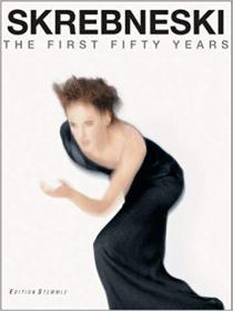 Skrebneski: The First Fifty Years Photographs : 1949-1999