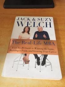 The Real-Life MBA: Your No-BS Guide to Winning the Game, Building a Team, and Growing Your Career 英文原版
