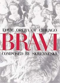 Bravi: Lyric Opera of Chicago