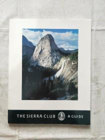 THE SIERRA CLUB A GUIDE