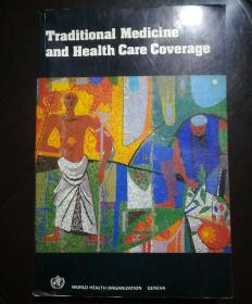 Traditional Medicine and Health Care Coverage
