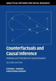 Counterfactuals and Causal Inference:Methods and Principles for Social Research