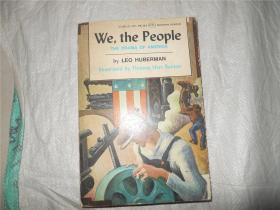 We,the People:The Drama Of America【英文原版,by Leo Huberman】