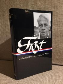 Robert Frost: Collected Poems, Prose & Plays锛堢綏浼壒路寮楃綏鏂壒銆婅瘲姝屻�佹暎鏂囧拰鎴忓墽闆嗐�嬶紝鏉冨▉Library of America锛屽竷闈㈢簿瑁咃級