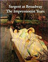 Sargent at Broadway: The Impressionist years