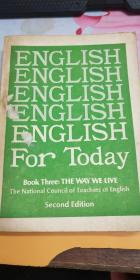 ENGLISH FOR TODAY BOOK 3 (A-B):THE WAY WE LIVE  (2ND EDITION)