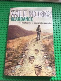 英文原版  Beardance by Hobbs.Will(外国儿童自然科学读物10-14岁)【无涂画笔迹,封面及前3页的左上角有压痕,内页全新】