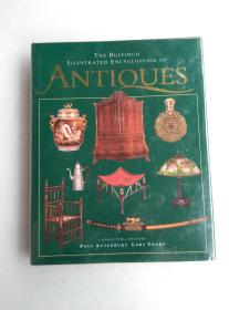 THE BULFINCH ILLUSTRATED ENCYCLOPEDIA OF ANTIQUES 古董百科全书
