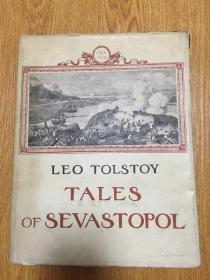 1950年莫斯科出版《LEO TOLSTOY -TALES OF SEVASTOPOL》(列夫.•托尔斯泰-塞瓦斯托波尔的故事)16开精装厚册,英文版,插图多幅,装帧印刷精致
