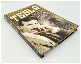 电力创始人特斯拉传记 Tesla: The Life and Times of an Electric Messiah 英文原版