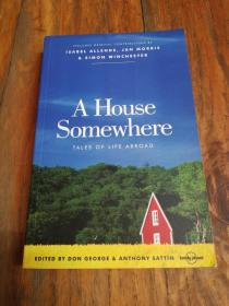 A House Somewhere: Tales of Life Abroad