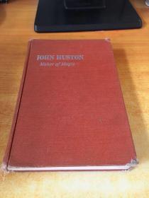 JOHN HUSTON  Maker of Magic(约翰休斯顿魔术制造者)原版书