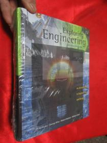 Exploring Engineering: An Introduction to ...  (小16开,硬精装) 【详见图】